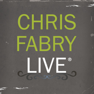 Chris Fabry Live