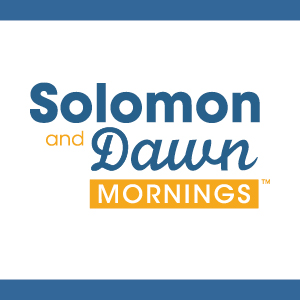 Solomon and Dawn Mornings